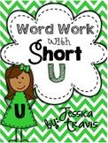 Short U Word Work {A Packet of Fun Activities}