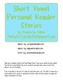 Short Vowel Personal Reader Stories