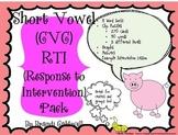 Short Vowel RTI Pack