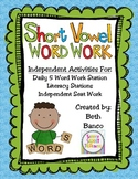 Short Vowel Word Work Activities Pack