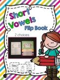 Short Vowels Flip Book