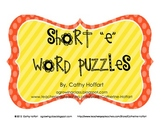 "Short ""e"" Word Puzzles"