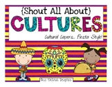 Shout All About Cultures: Cultural Capers, Fiesta Style!