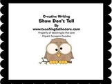 Show Don't Tell Creative Writing Using the 5 Senses