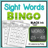 sight-words {BINGO-words 25 through 48 BLACK ink}