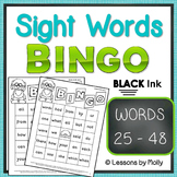 sight-words {BINGO-words 25 through 48 BLACK ink}