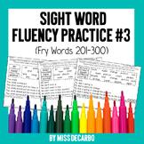 Sight Word Fluency Practice Pack 3 (Fry Words 201-300)