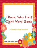 """Sight Word """"I Have, Who Has?"""" Game"""