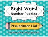 Sight Word Number Puzzles {Pre-Primer Dolch Words}