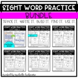 Sight Word Practice BUNDLE (Trace it. Write it. Build it.