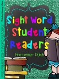 Sight Word Readers-PrePrimer Dolch