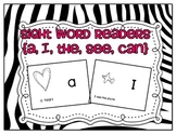Sight Word Readers {a, I, the, see, can}