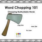 Word Chopping 101- Decoding Multisyllable Word Strategies