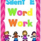 Silent E Word Work