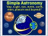 "Simple Astronomy  ""day, night, sun, moon, earth, stars,  p"