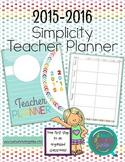 Editable Simplicity Teacher Planner/Binder 2015-2016