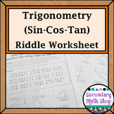 Right Triangles - Sin Cos Tan (Soh Cah Toa) Trig. Riddle P