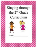 Singing through the 2nd grade curriculum