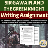 Sir Gawain College Essay Writing Assignment (Sir Gawain an