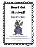 Skunked!  A Beginning Sight Word Game