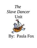 Slave Dancer Novel Unit