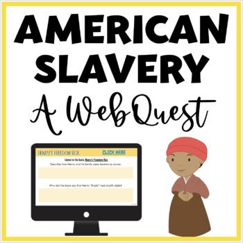 Slave Life Webquest