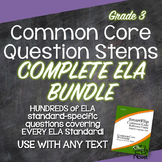 Common Core Question Stems and Annotated Standards Grade 3