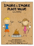S'more & S'more Place Value (2 & 3 digit)