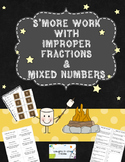S'more Work with Improper Fractions and Mixed Numbers