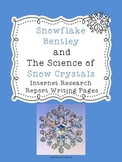 Snowflake Bentley and Snow Crystals Report~Freebie