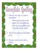 Snowflake spelling center