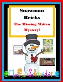 Snowman Bricks and The Missing Mitten