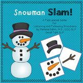 Snowman Slam!  A Winter Game for Following Auditory Directions
