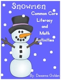 Snowmen, Common Core Literacy and Math Activities