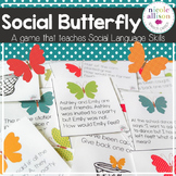 Social Butterfly -A Game that Teaches Social Language Prag