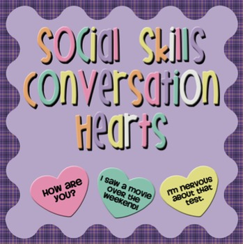 Social Skills Conversation Hearts FREEBIE