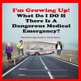 Social Story I'm Growing Up Medical Emergencies SPED/Autism/ELD