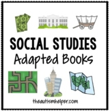 Social Studies Adapted Books {for early childhood or speci
