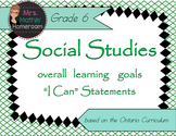 "Social Studies Gr 6 Learning Goals ""I Can"" Statements (Ont"