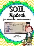 Soil Flipbook  (Interactive Notebooks)