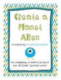 Solar System Project - Create a Planet Alien