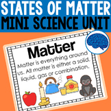 Solids, Liquids and Gases   A States of Matter Unit for Ea