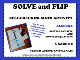 "Solving One and Two Step Equations ""Solve and Flip"" Algebr"