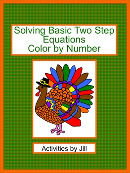 Solving Basic Two Step Equations Color by Number