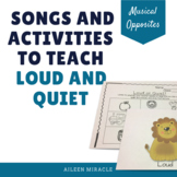 Songs and Activities to Teach Loud and Quiet