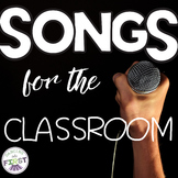 Songs for the Classroom - Posters