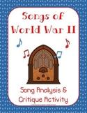 Songs of World War II (Analysis & Writing Critique Activity)
