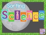 Science Sorts {Sorting Science}