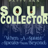 S.O.U.L...S.O.U.N.D.S ~ A Spirit Speaks > A Riveting True Story !