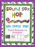 Sound Box Hop with Stretchy Snake: Phoneme Segmentation wi